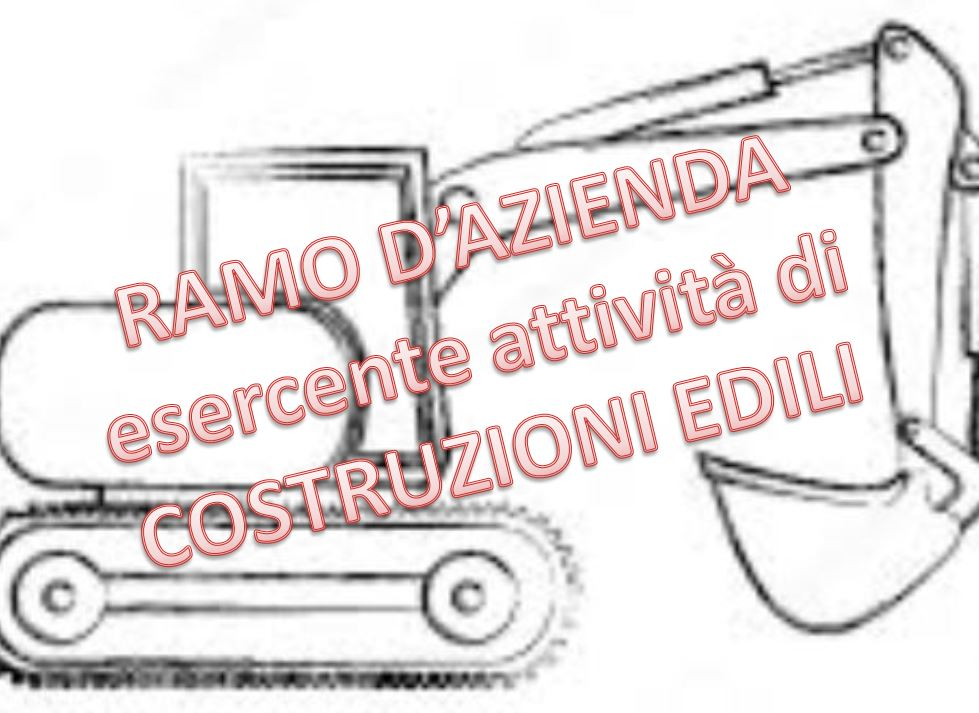 Ramo d'Azienda Esercente Attività di Costruzion...